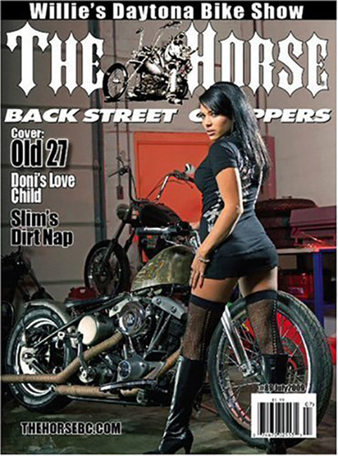 THE HORSE BACKSTREET CHOPPERS